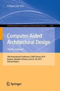 Computer Aided Architectural Design   Hello  Culture