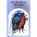 The Red Horse Haunting