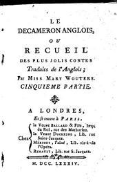 Le Décaméron Anglois, Ou Recueil Des Plus Joli Contes: Traduit de l'Anglois : Par Mary Wouters, Volume5