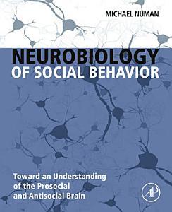 Neurobiology of Social Behavior