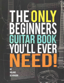 The Only Beginners Guitar Book You ll Ever Need PDF