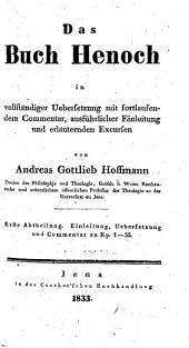 Das buch Henoch in vollständiger uebersetzung mit fortlaufendem commentar: ausführlicher einleitung und erläuternden excursen