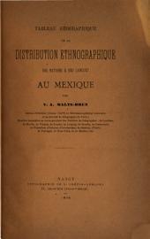 Tableau géographique de la distribution ethnographique des nations & des langues au Mexique