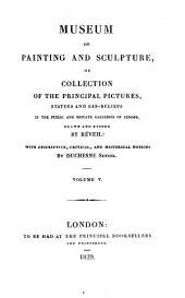 Musée de peinture et de sculpture: ou, Recueil des principaux tableaux, statues et bas-reliefs des collections publiques et particulières de l'Europe