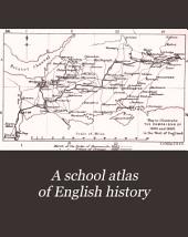 A School Atlas of English History