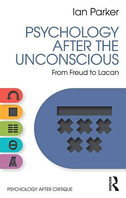 Psychology After the Unconscious PDF