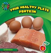 Your Healthy Plate: Protein