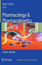 Pharmacology & Pharmacokinetics: A Basic Reader