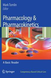 Pharmacology & Pharmacokinetics: A Basic Reader