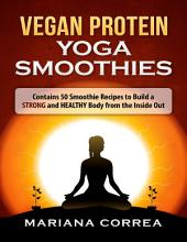 Vegan Protein Yoga Smoothies