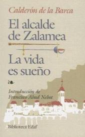 El Alcalde de Zalamea: La Vida es Sueño