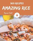 303 Amazing Rice Recipes