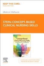 Concept Based Clinical Nursing Skills E Book PDF