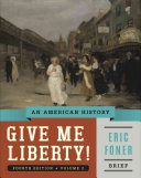 Give Me Liberty   An American History  Brief Fourth Edition  PDF