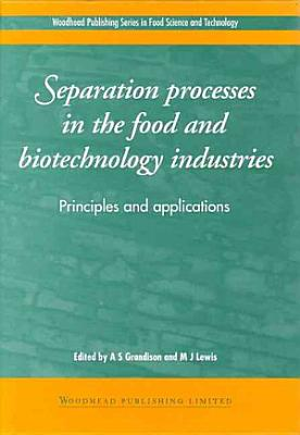 Separation Techniques In Industrial Bioprocessing