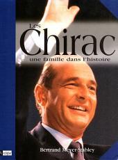 Les Chirac: Une famille dans l'histoire