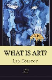 "What is Art?: ""The Kingdom of God is Within You"""