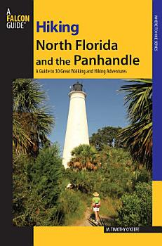 Hiking North Florida and the Panhandle PDF