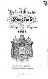 Hof- und Staatshandbuch des Königreichs Bayern: 1827