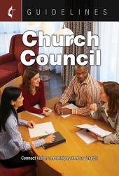 Guidelines Church Council: Connect Vision and Ministry in Your Church