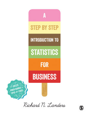 A Step By Step Introduction to Statistics for Business