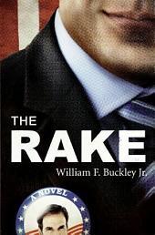 The Rake: A Novel