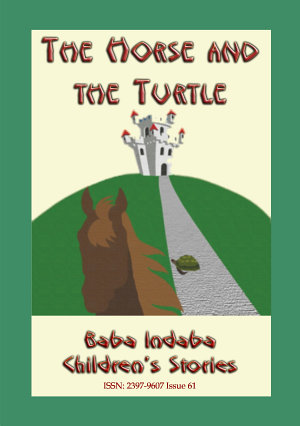 The Horse and Turtle - A Baba Indaba Children's Story Issue 61