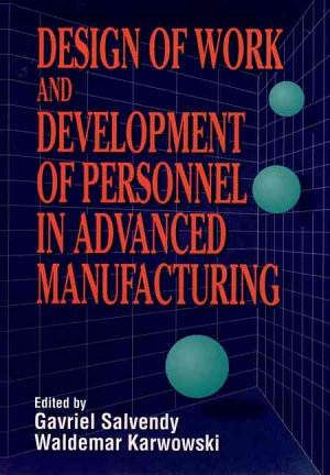 Design of Work and Development of Personnel in Advanced Manufacturing PDF