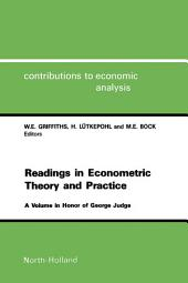 Readings in Econometric Theory and Practice: A Volume in Honor of George Judge