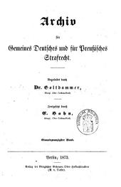 Archiv für preußisches Strafrecht: Band 21