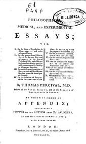 Philosophical, medical, and experimental essays ...