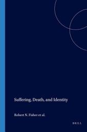 Suffering, Death, and Identity