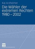 Die W  hler der extremen Rechten 1980   2002 PDF