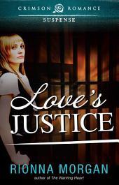 Love's Justice