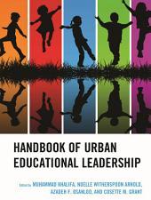 Handbook of Urban Educational Leadership