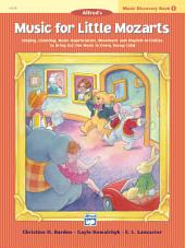 Music for Little Mozarts - Music Discovery Book 1: Children's Piano Method
