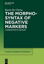 The Morphosyntax of Negative Markers