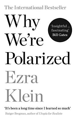 Why We re Polarized