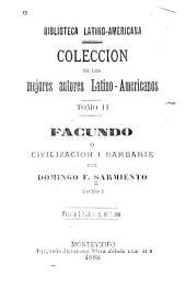 Facundo: o, Civilizacion i barbarie, Volúmenes 1-3