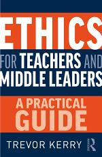 Ethics for Teachers and Middle Leaders
