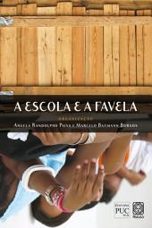 A escola e a favela