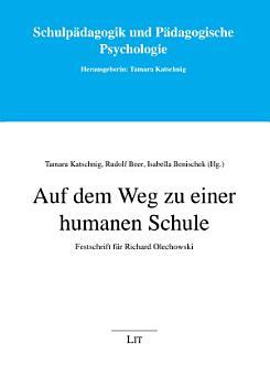Auf dem Weg zu einer humanen Schule PDF
