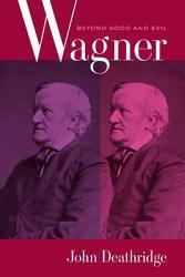 Wagner Beyond Good and Evil PDF