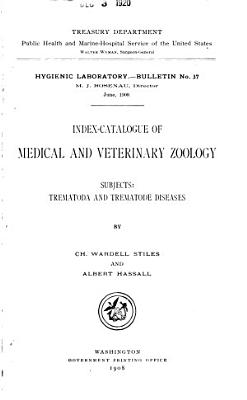Index catalogue of Medical and Veterinary Zoology