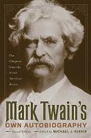 Mark Twain s Own Autobiography PDF