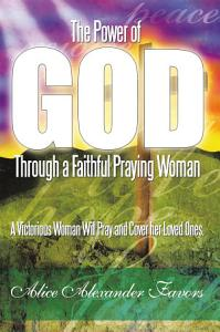 The Power of God Through a Faithful Praying Woman PDF