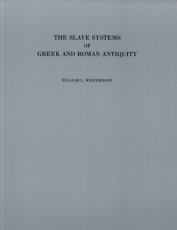 The Slave Systems of Greek and Roman Antiquity