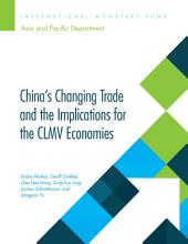 China's Changing Trade and the Implications for the CLMV