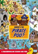 Where's the Pirate Poo?