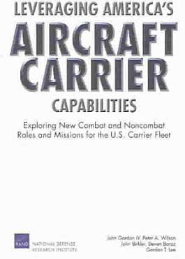 Leveraging America s Aircraft Carrier Capabilities PDF